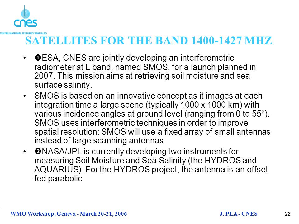 SATELLITES FOR THE BAND 1400-1427 MHZ