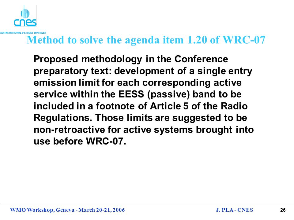 Method to solve the agenda item 1.20 of WRC-07
