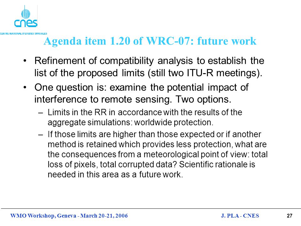 Agenda item 1.20 of WRC-07: future work