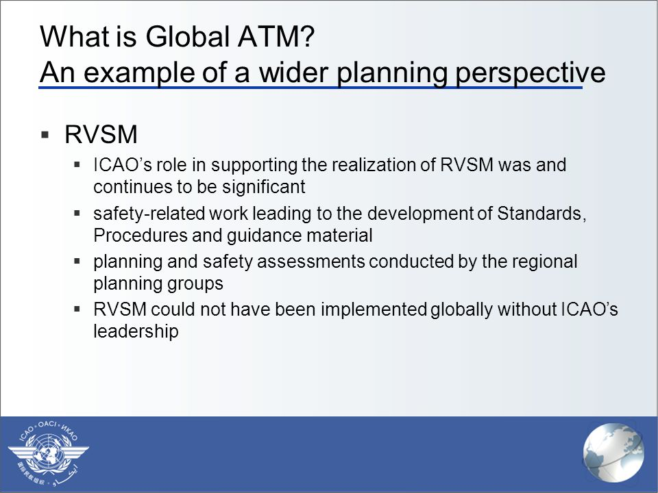 What is Global ATM An example of a wider planning perspective