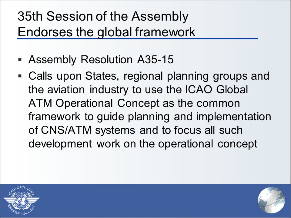 35th Session of the Assembly Endorses the global framework