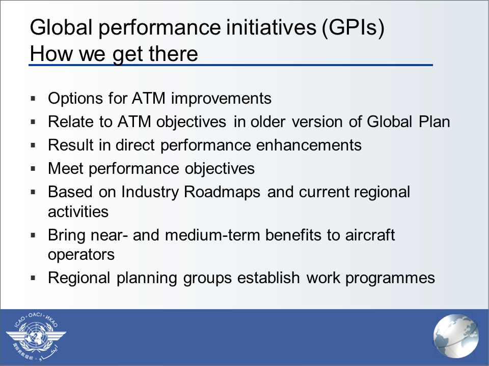 Global performance initiatives (GPIs) How we get there