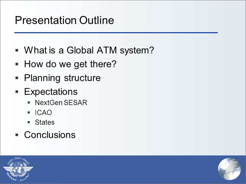 Presentation Outline What is a Global ATM system How do we get there