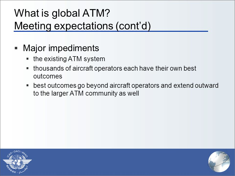 What is global ATM Meeting expectations (cont'd)