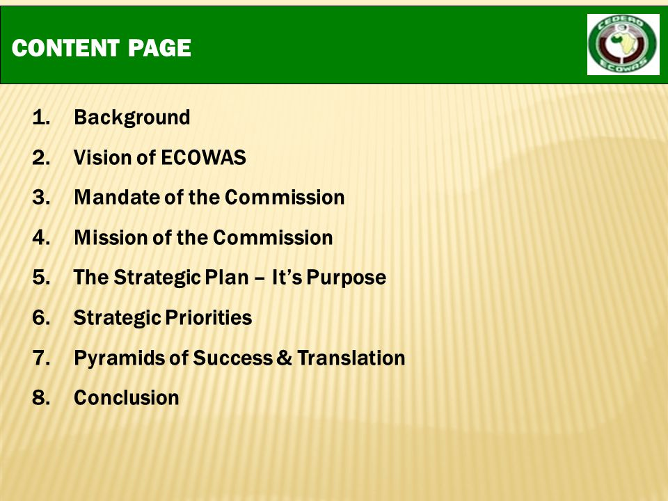 CONTENT PAGE Background Vision of ECOWAS Mandate of the Commission