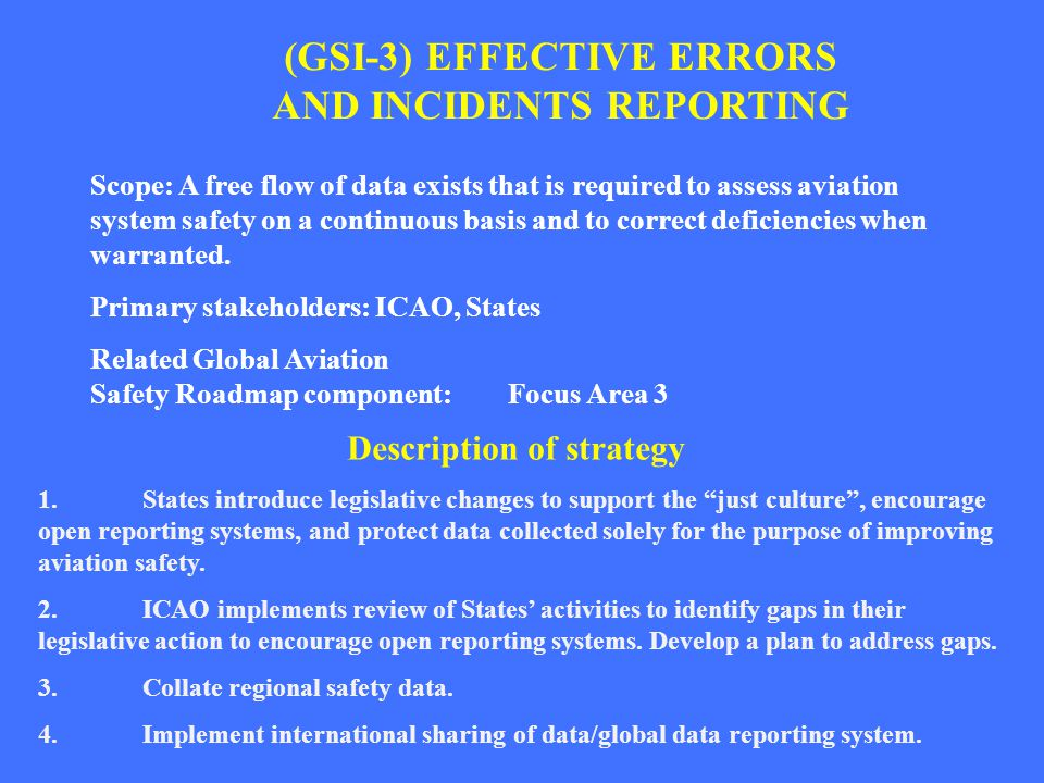 (GSI-3) EFFECTIVE ERRORS AND INCIDENTS REPORTING