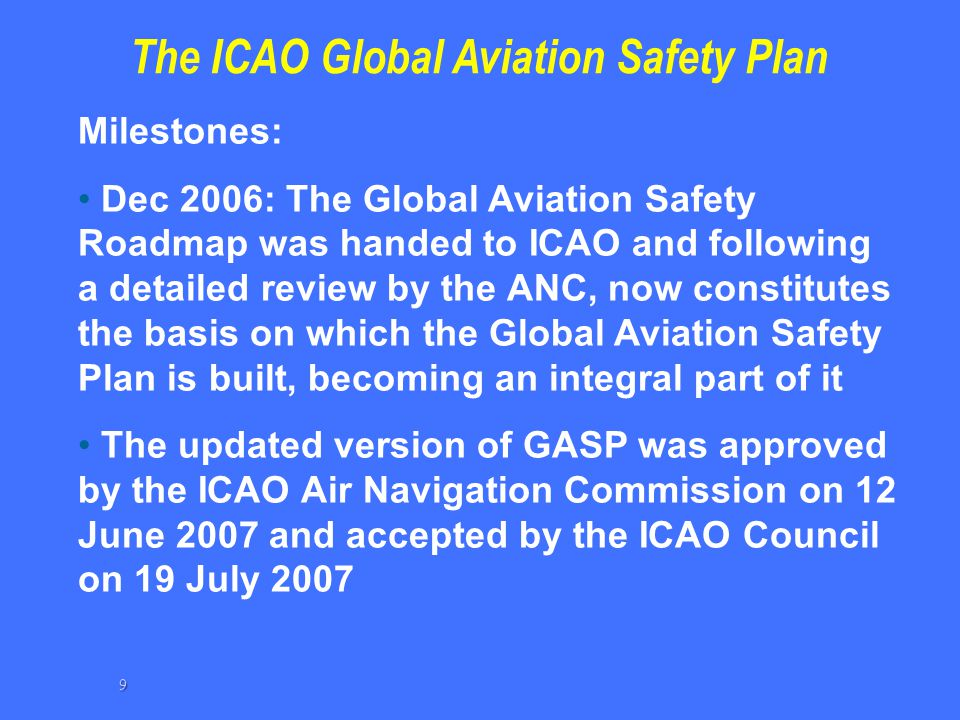 The ICAO Global Aviation Safety Plan