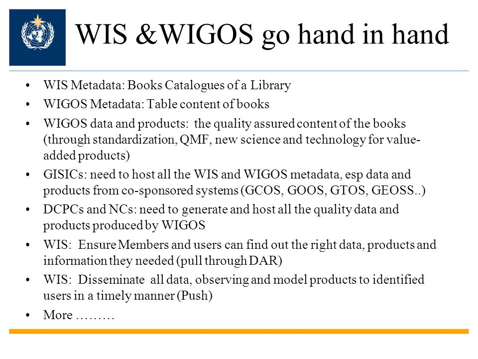WIS &WIGOS go hand in hand