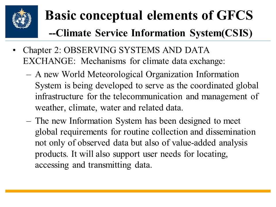 Basic conceptual elements of GFCS --Climate Service Information System(CSIS)