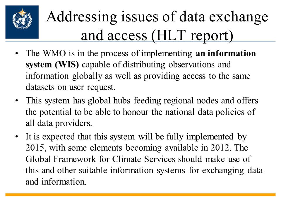 Addressing issues of data exchange and access (HLT report)