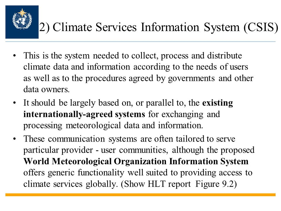 2) Climate Services Information System (CSIS)
