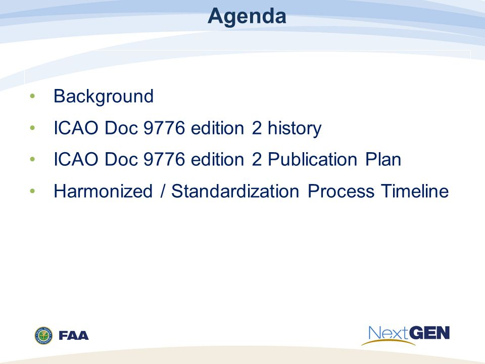 Agenda Background ICAO Doc 9776 edition 2 history