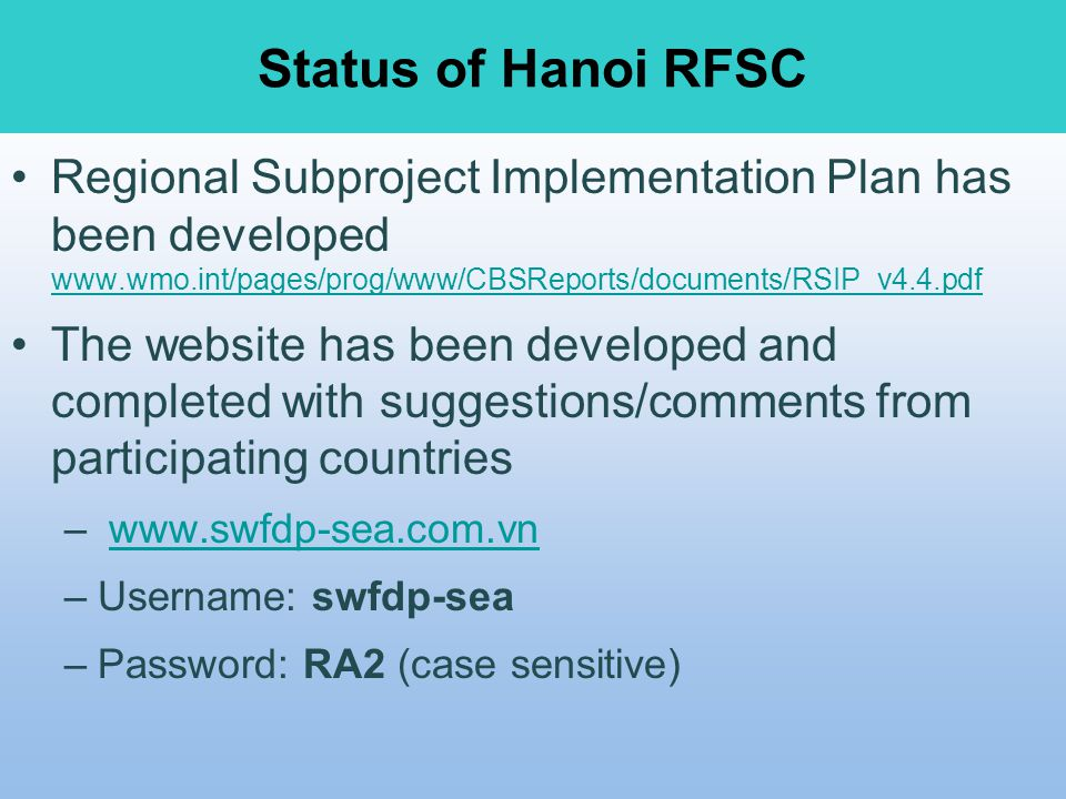 Status of Hanoi RFSC Regional Subproject Implementation Plan has been developed