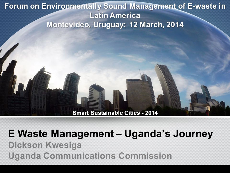 E Waste Management – Uganda's Journey