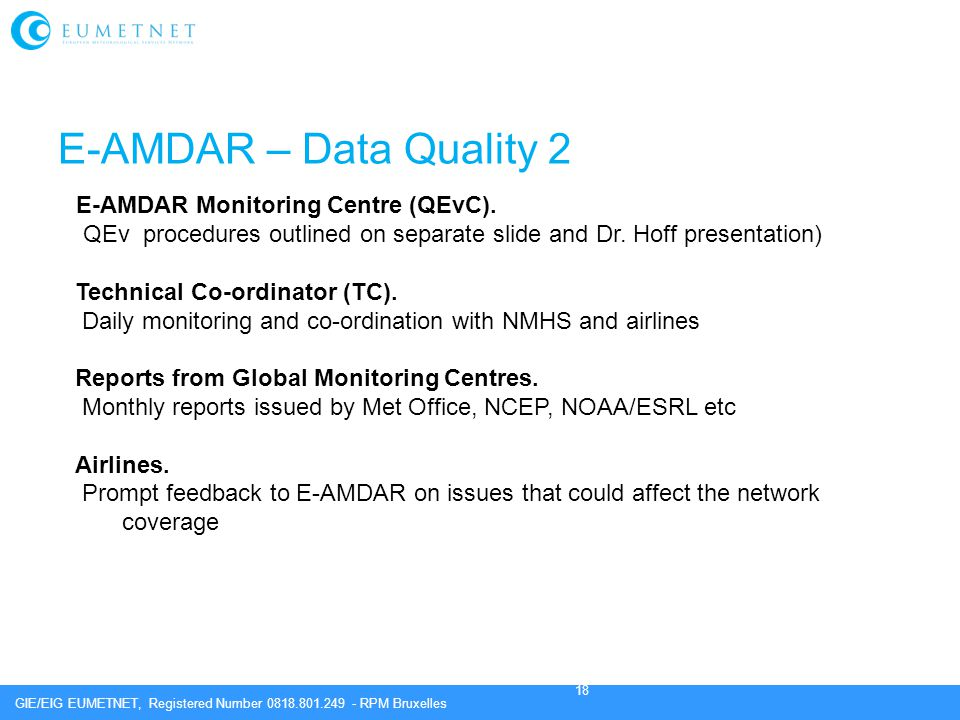 E-AMDAR – Data Quality 2 E-AMDAR Monitoring Centre (QEvC).