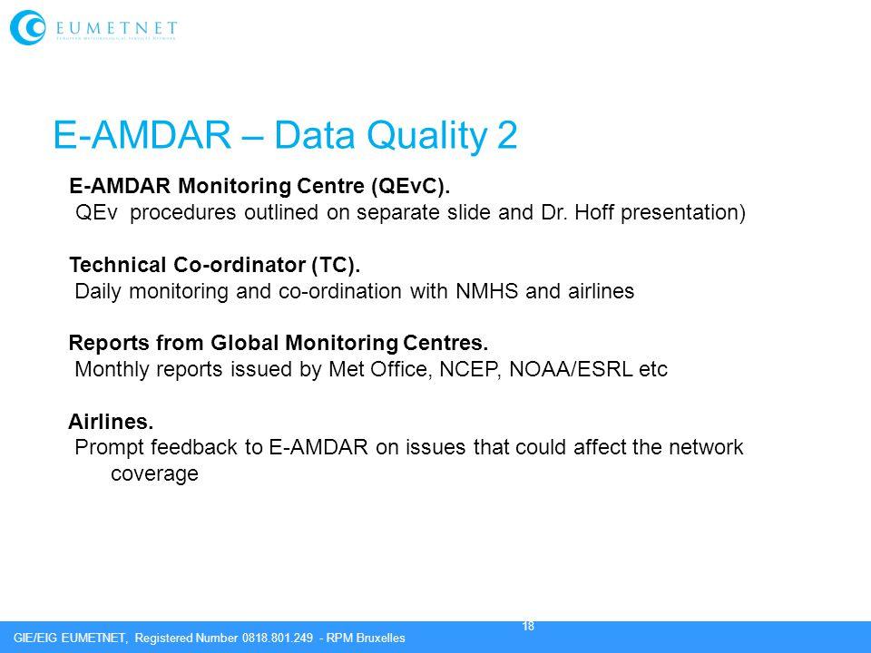 E-AMDAR – Data Quality 2 E-AMDAR Monitoring Centre (QEvC).