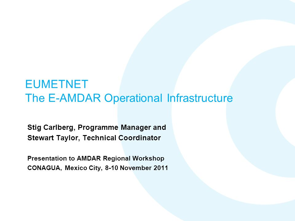 EUMETNET The E-AMDAR Operational Infrastructure