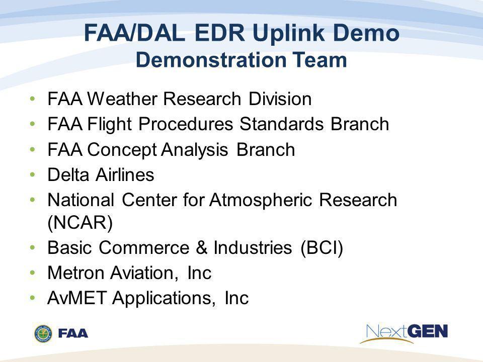 FAA/DAL EDR Uplink Demo Demonstration Team