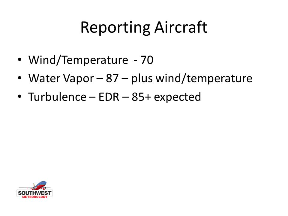 Reporting Aircraft Wind/Temperature - 70