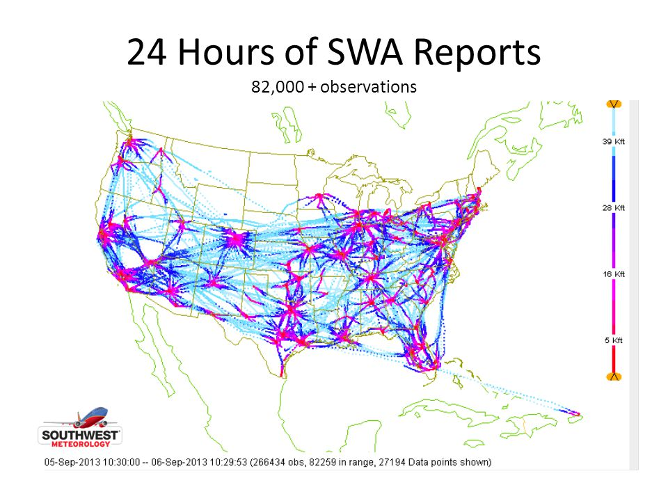24 Hours of SWA Reports 82,000 + observations
