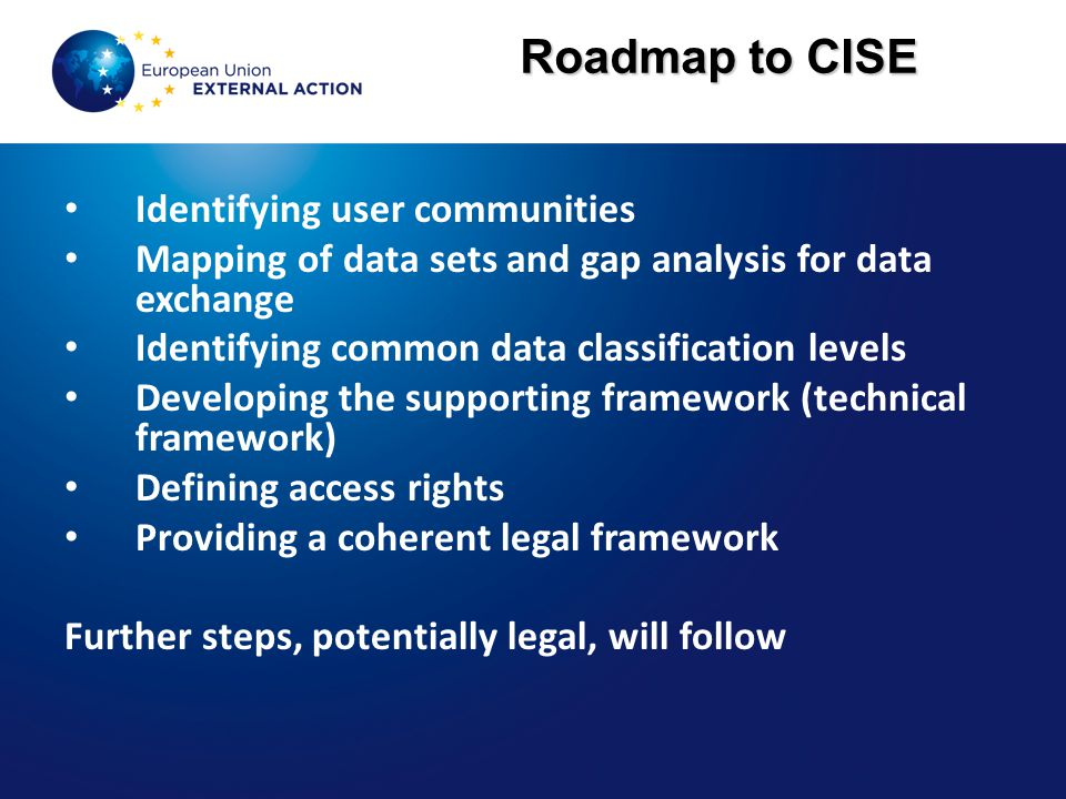 Roadmap to CISE Identifying user communities