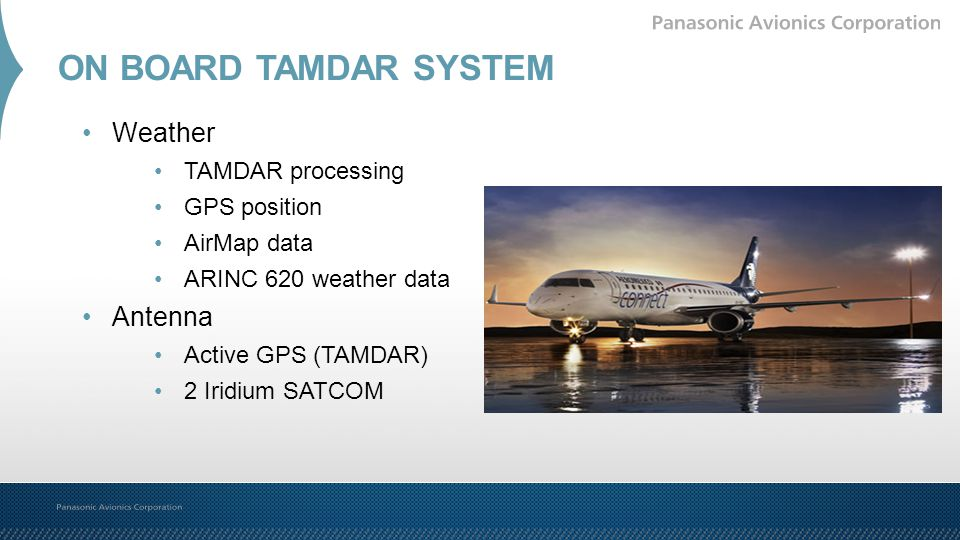 ON BOARD TAMDAR SYSTEM Weather Antenna TAMDAR processing GPS position