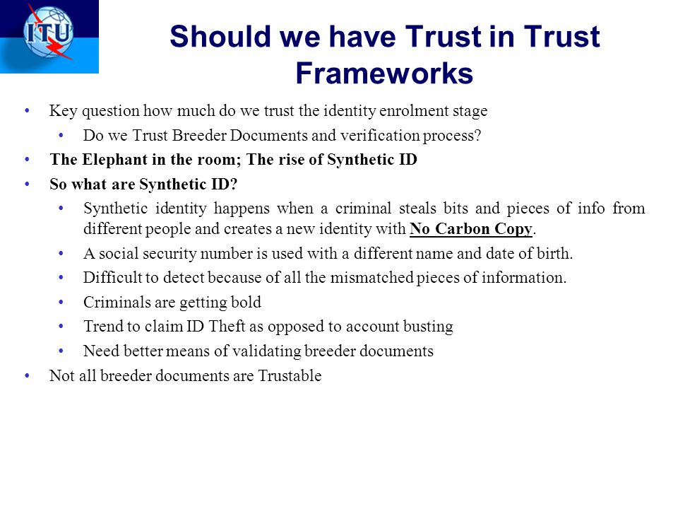 Should we have Trust in Trust Frameworks