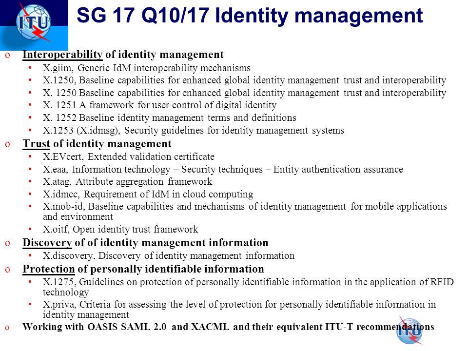 SG 17 Q10/17 Identity management