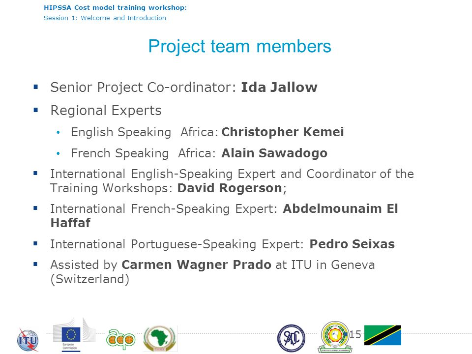 Project team members Senior Project Co-ordinator: Ida Jallow