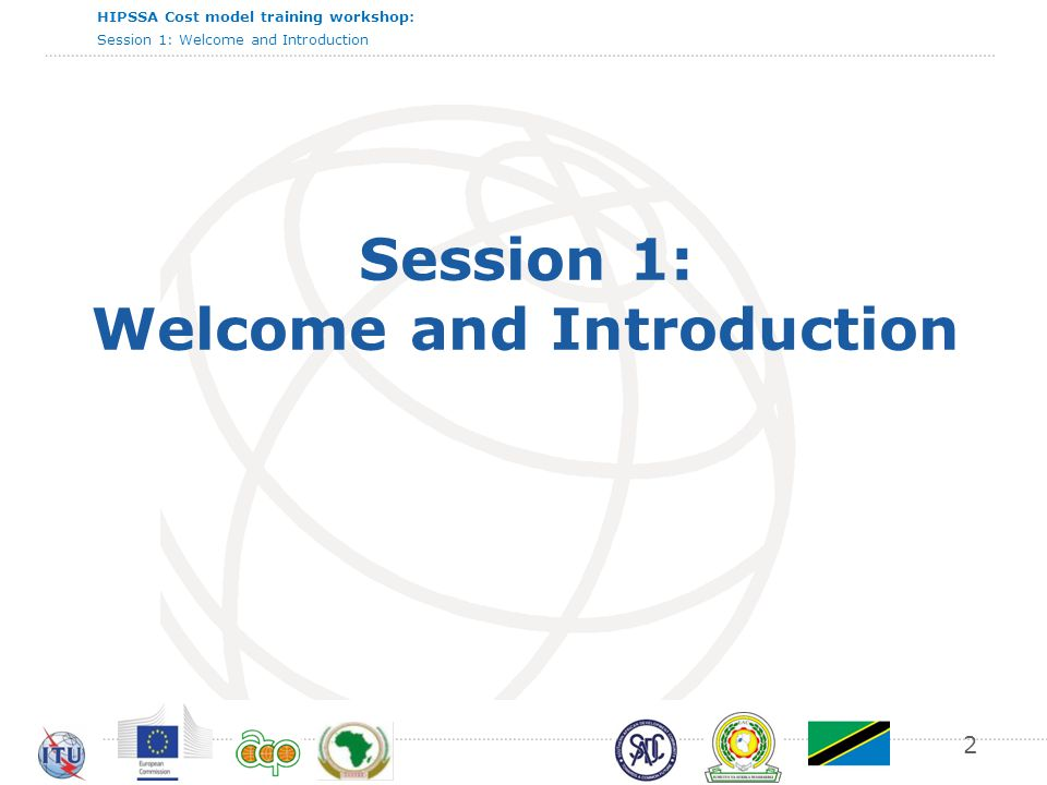 Session 1: Welcome and Introduction