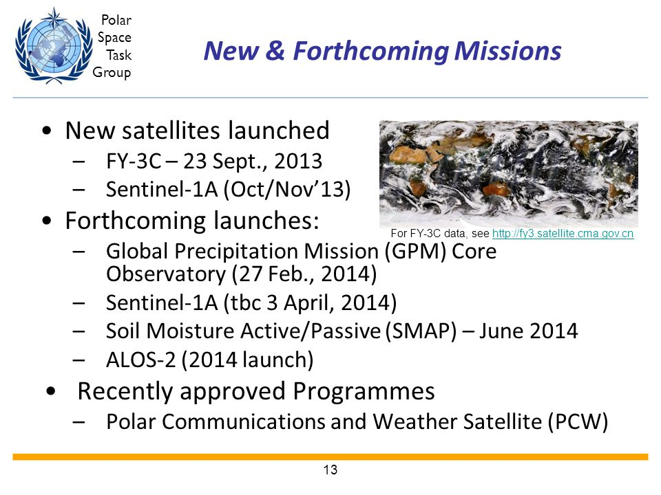 New & Forthcoming Missions