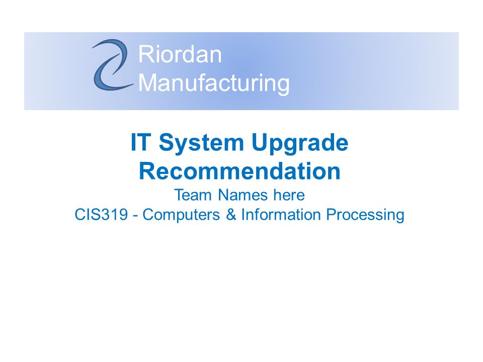 IT System Upgrade Recommendation
