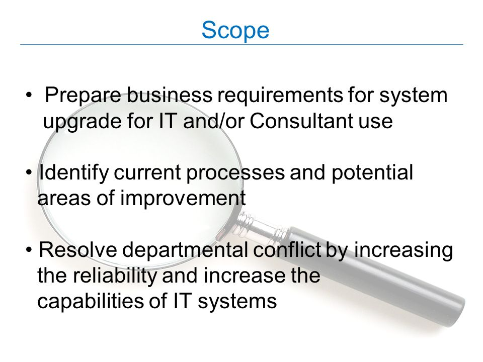 Scope Prepare business requirements for system