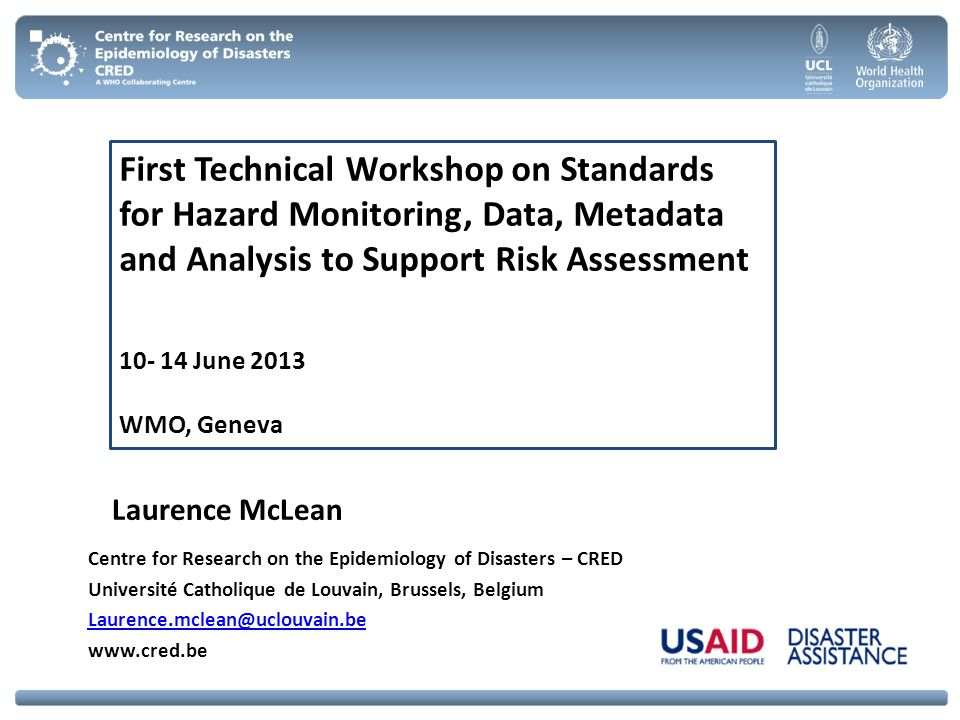 First Technical Workshop on Standards for Hazard Monitoring, Data, Metadata and Analysis to Support Risk Assessment