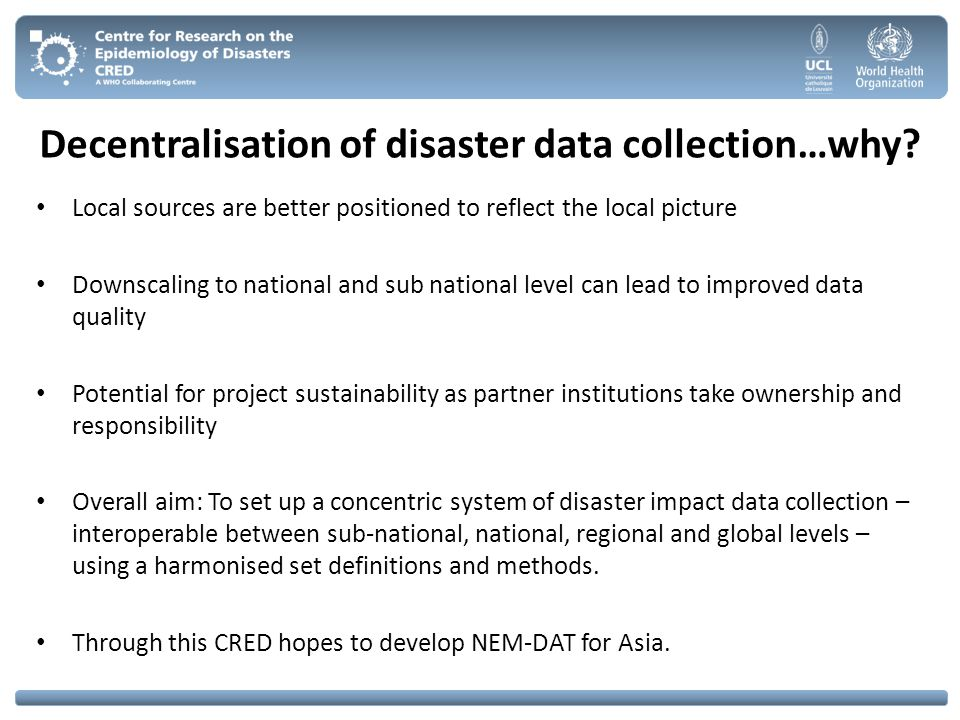Decentralisation of disaster data collection…why