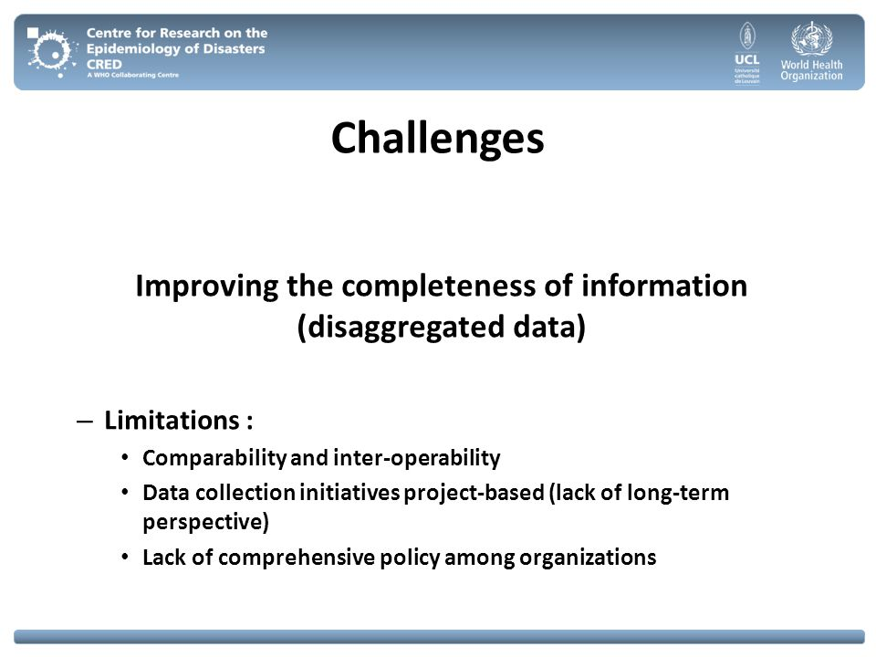 Improving the completeness of information (disaggregated data)