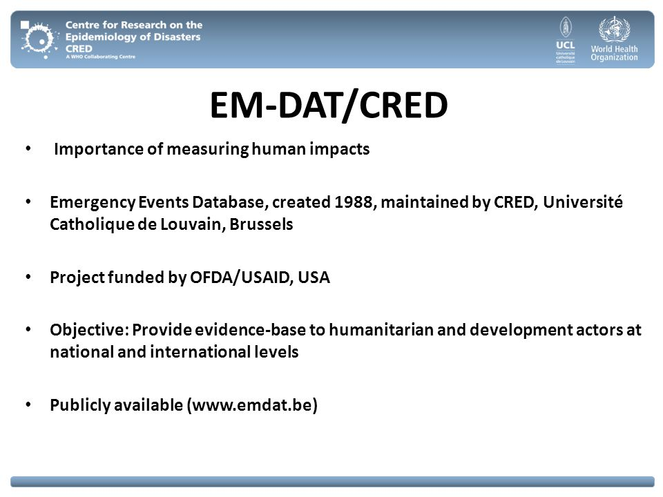 EM-DAT/CRED Importance of measuring human impacts