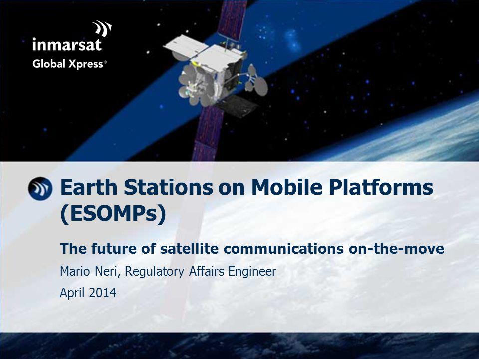 Earth Stations on Mobile Platforms (ESOMPs)