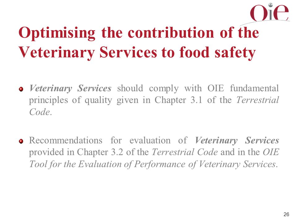 Optimising the contribution of the Veterinary Services to food safety