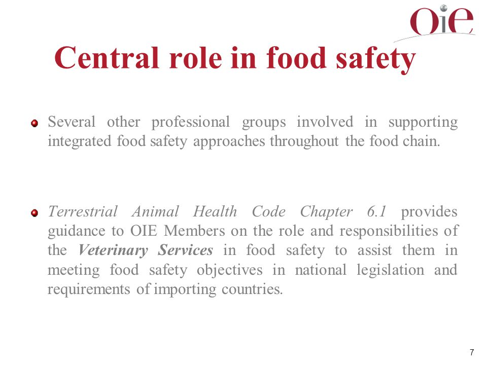 Central role in food safety