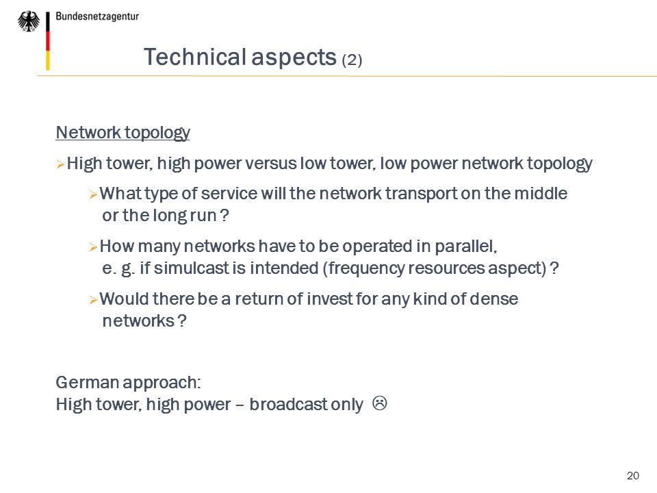 Technical aspects (2) Network topology