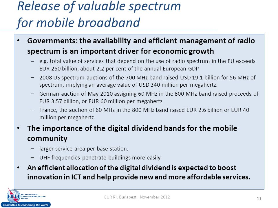 Release of valuable spectrum for mobile broadband