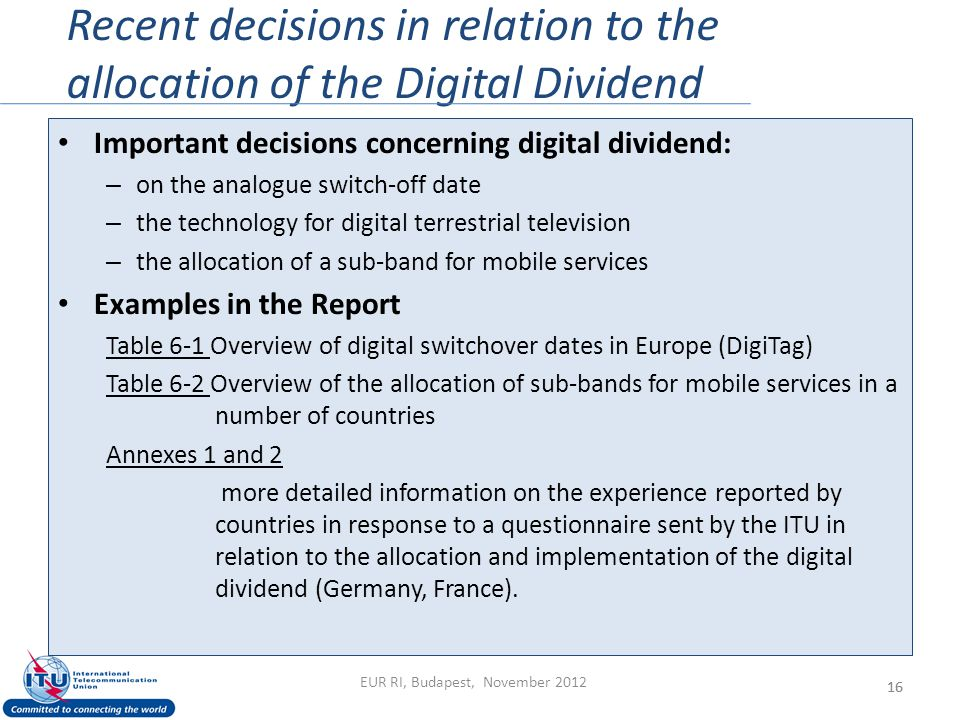 Recent decisions in relation to the allocation of the Digital Dividend