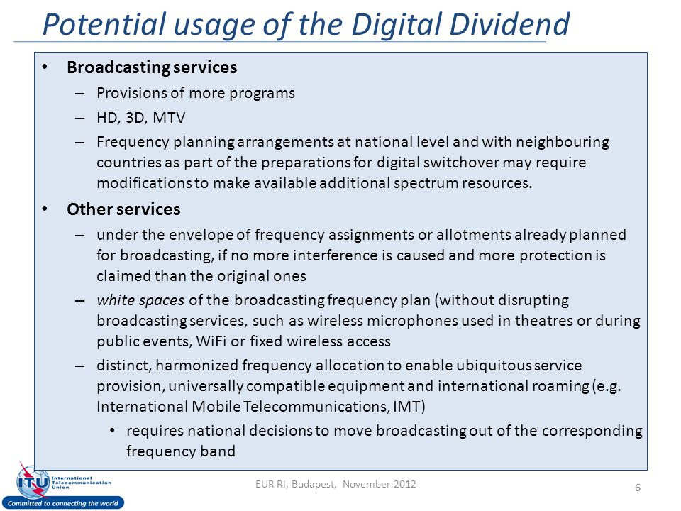 Potential usage of the Digital Dividend