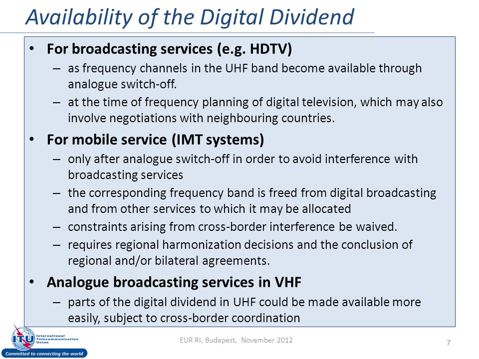 Availability of the Digital Dividend