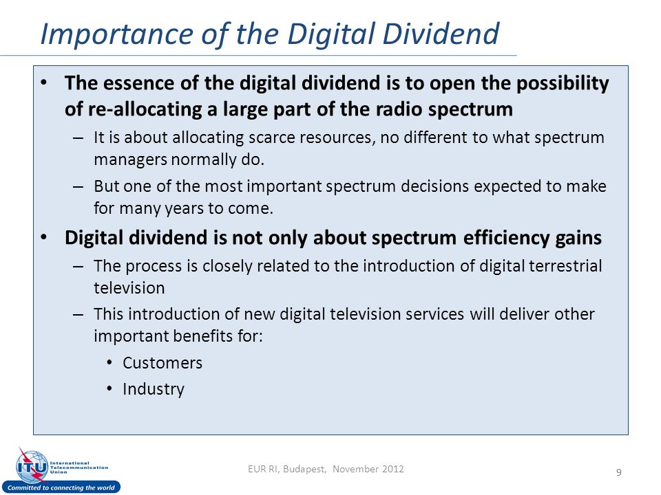 Importance of the Digital Dividend