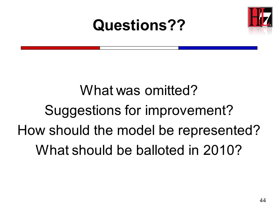 Questions What was omitted Suggestions for improvement