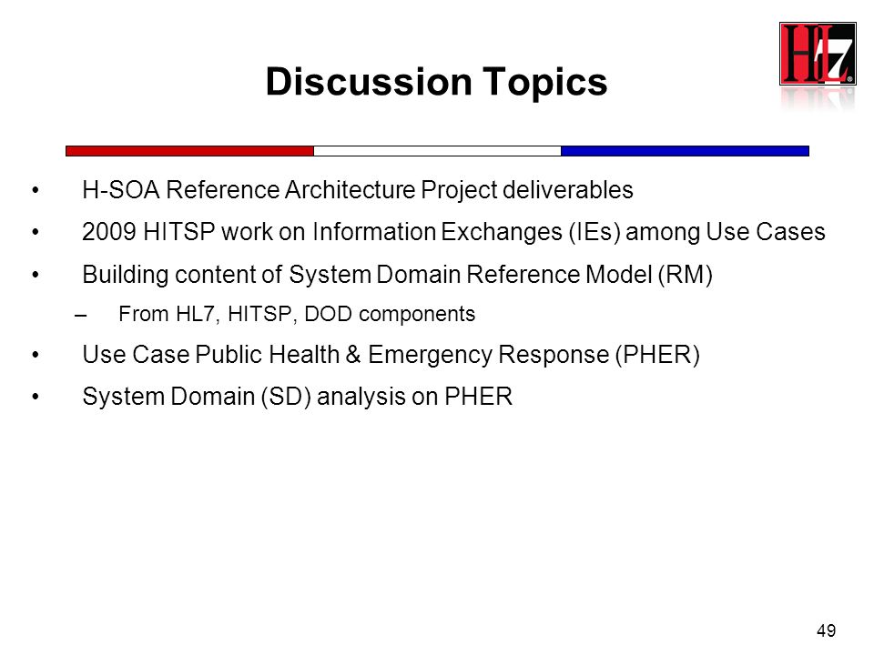 Discussion Topics H-SOA Reference Architecture Project deliverables