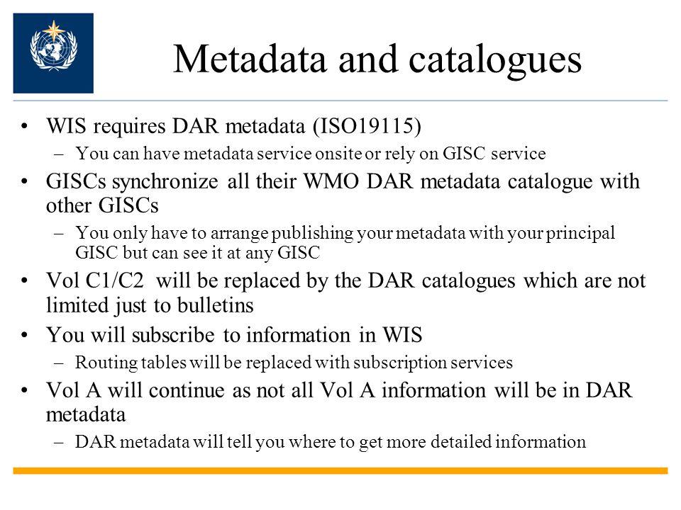 Metadata and catalogues
