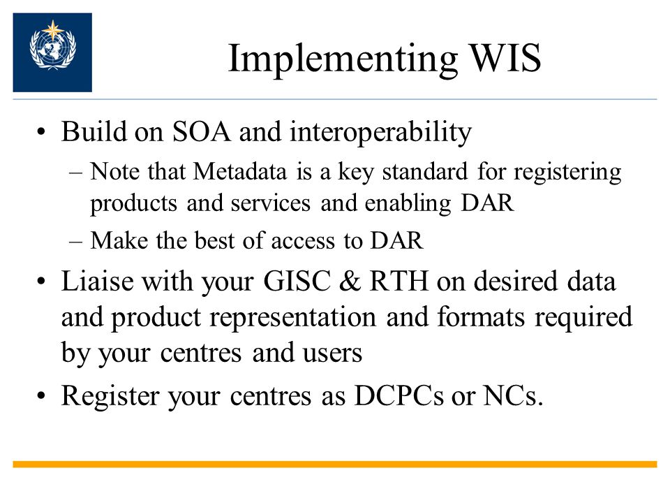Implementing WIS Build on SOA and interoperability
